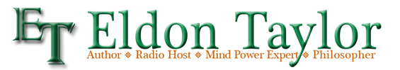 Eldon Taylor - Author, Radio Host, Mind Power Expert and Philosopher