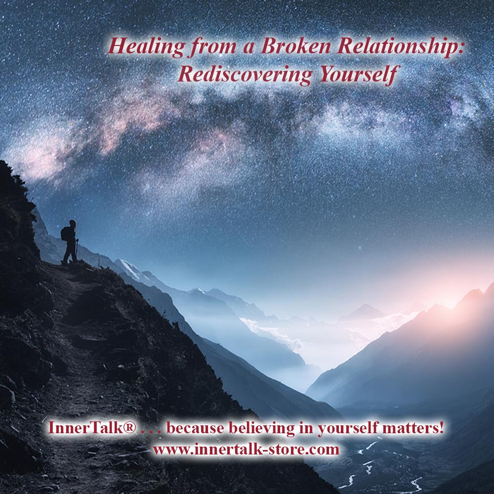 Healing from a Broken Relationship