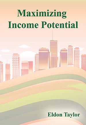 Maximizing Income Potential